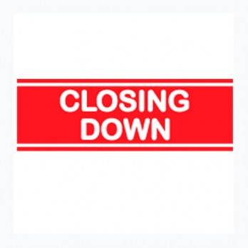 Closing Down 750 x 250mm Poster
